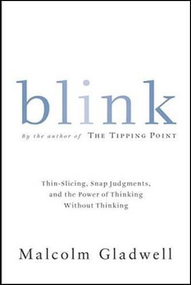 Blink book.  Malcolm Gladwell