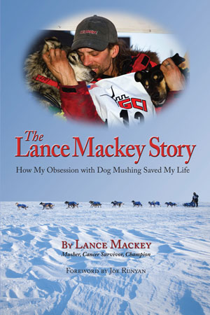 The Lance Mackey Story cover