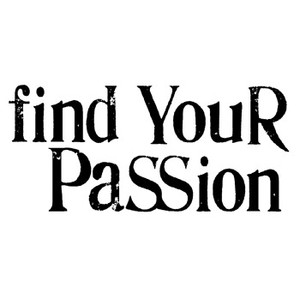 Find Your Passion and You Find Your Strengths | Psychology Today