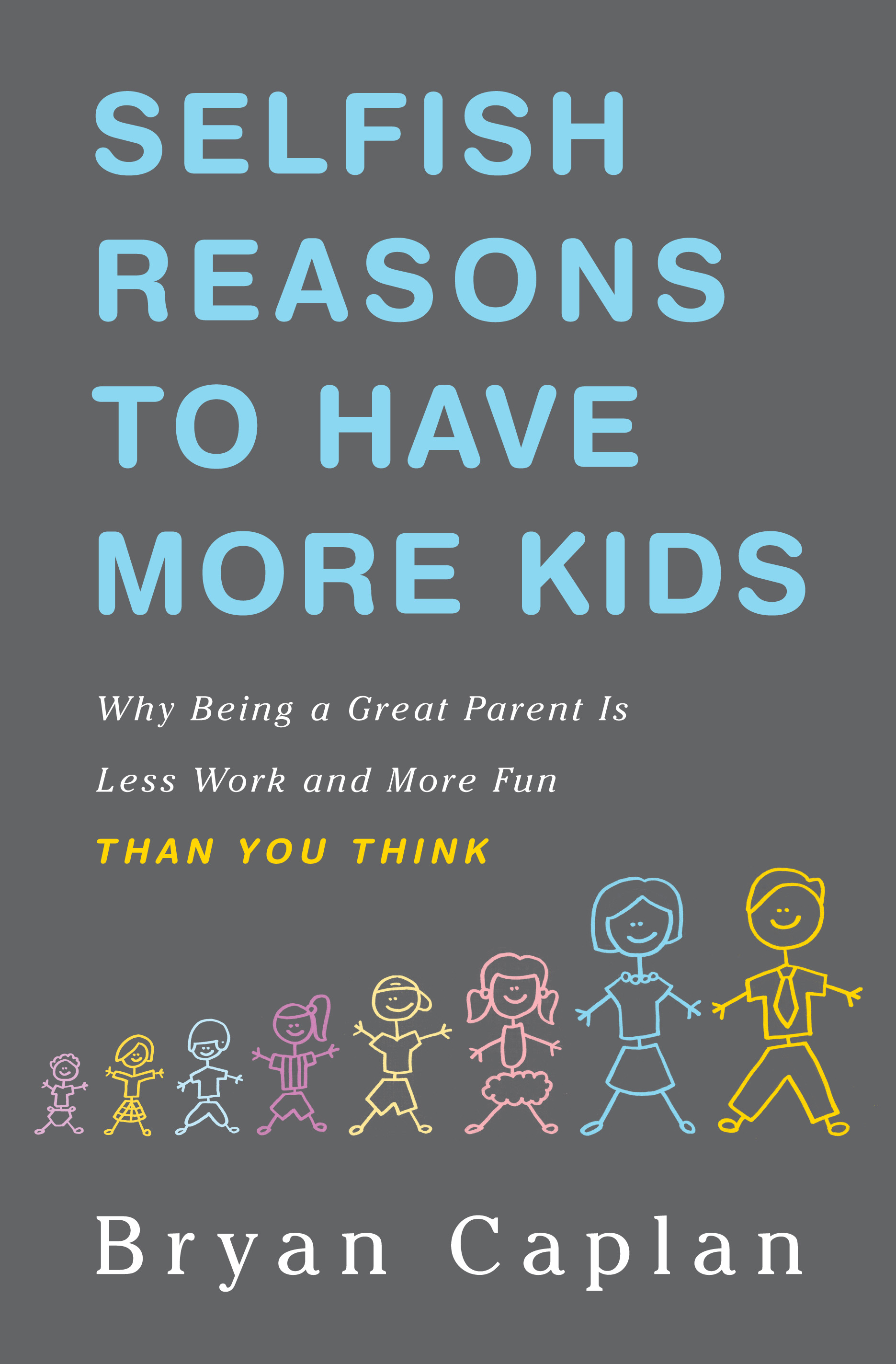 Quotes About Selfish Parents Why Economists and Parents Need to Discover Behavioral Genetics  Quotes About Selfish Parents