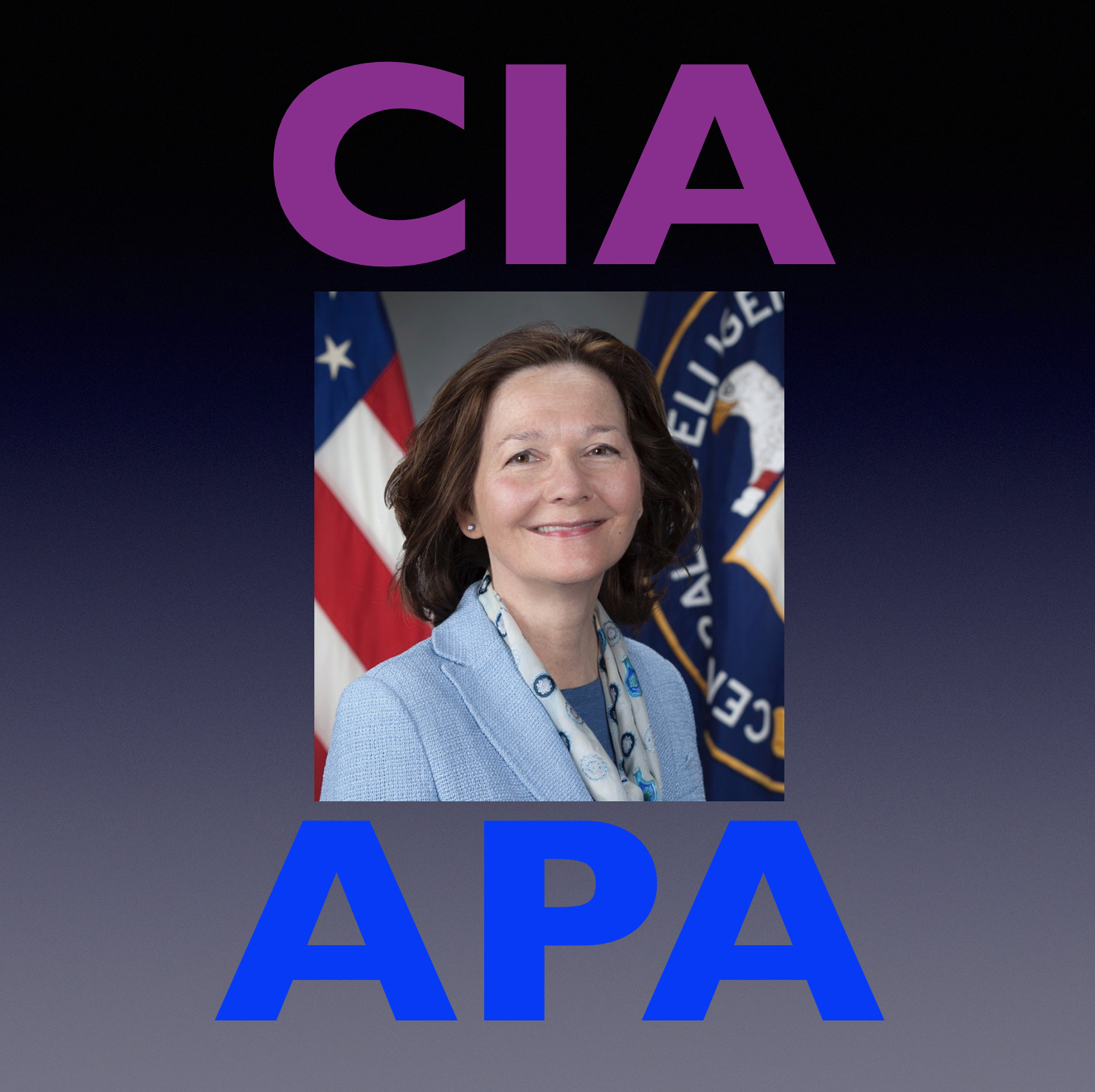 The APA Speaks Out Against Gina Haspel   Psychology Today
