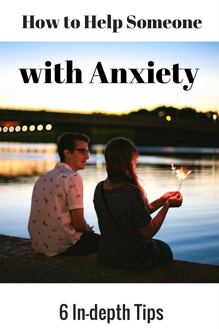 how to help someone with anxiety | psychology today