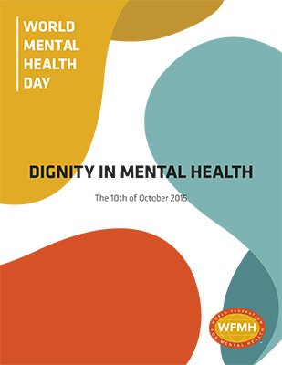 Today October 10 2015 Is Mental Health Awareness Day