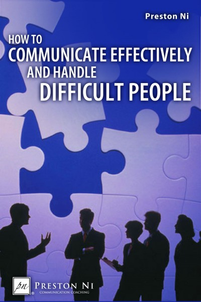 Ten Keys To Handling Unreasonable Difficult People Psychology Today