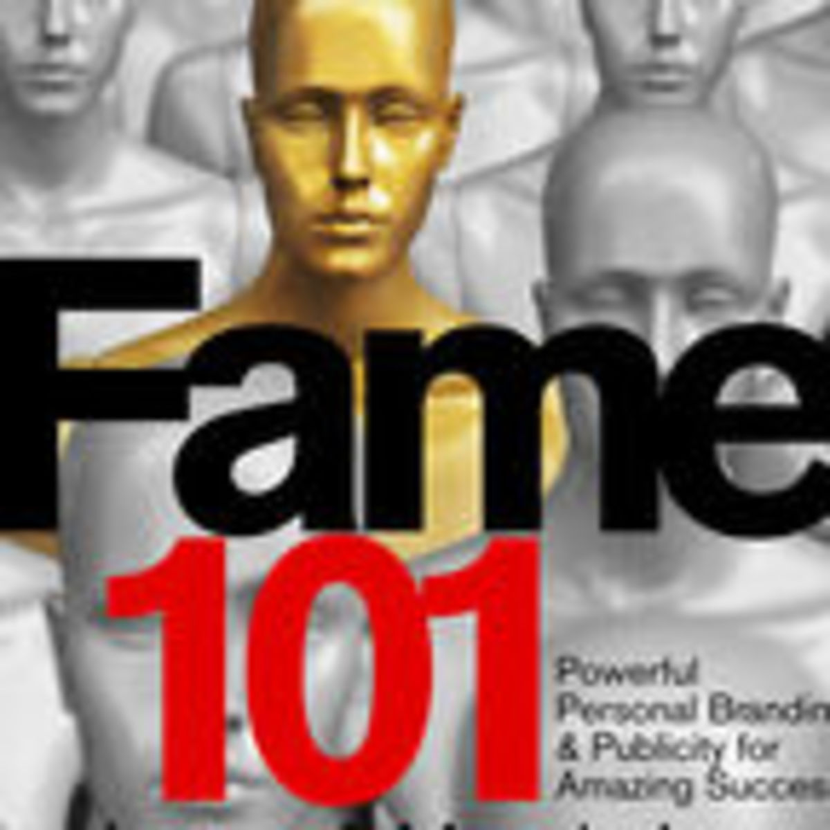 How To Get Famous In One Year (Or Less) | Psychology Today