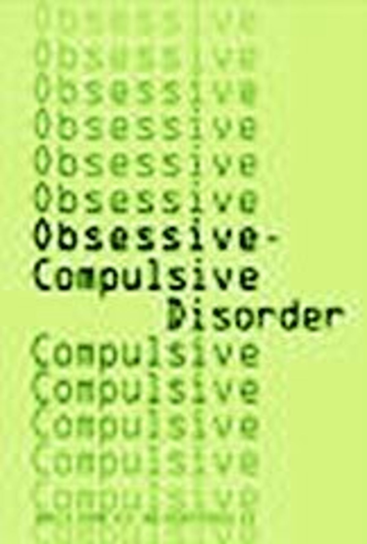 OCD 101 (Demystifying this Complex Problem) | Psychology Today