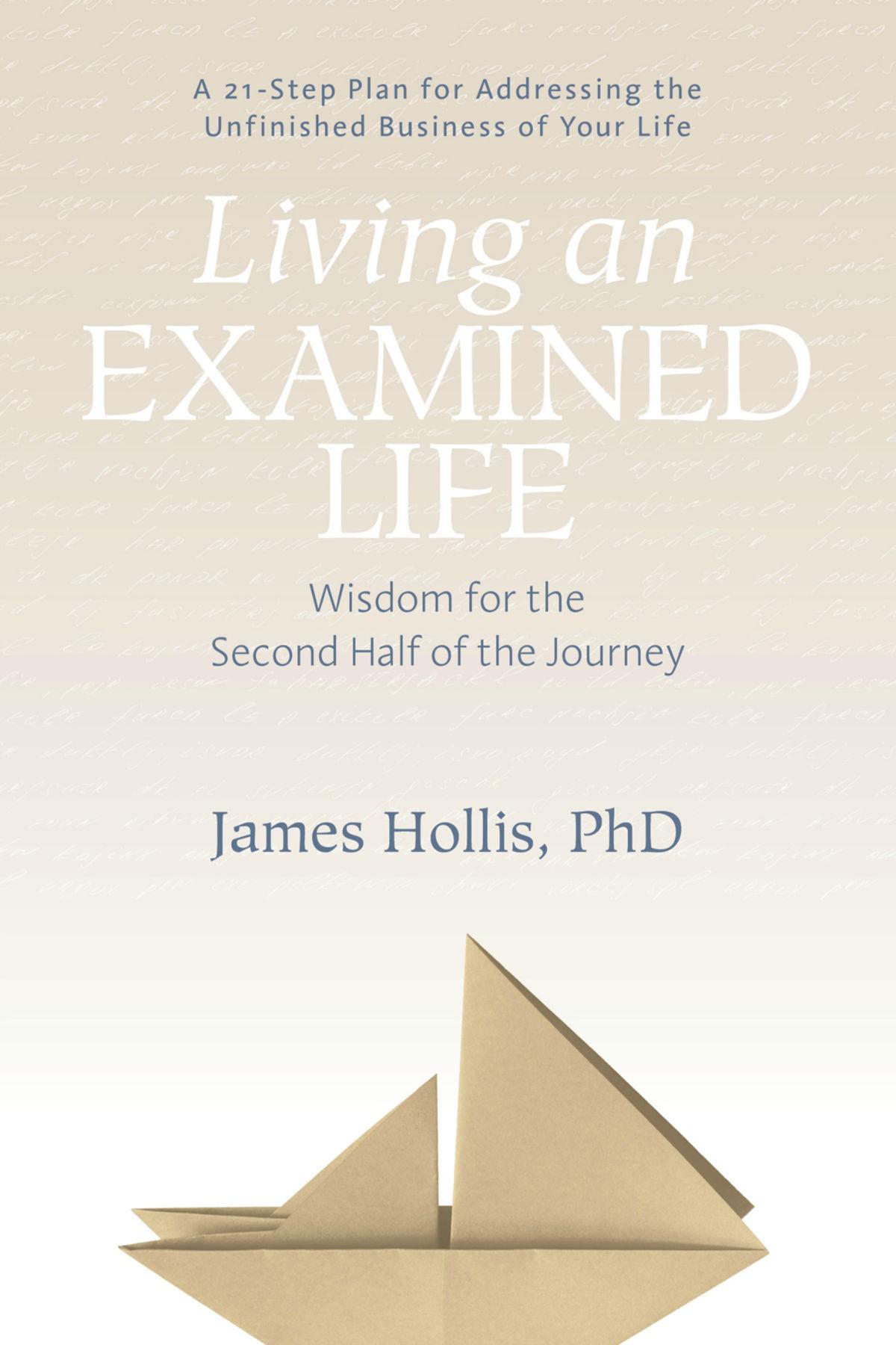 The Examined Life >> Living An Examined Life Psychology Today