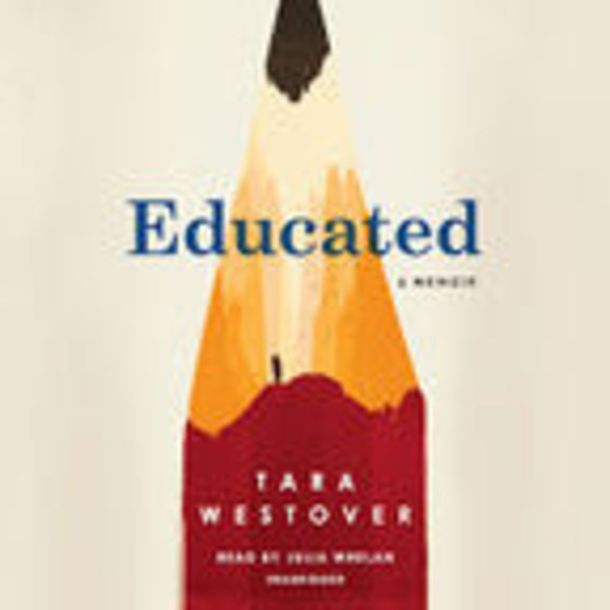 A Psychologist's Take on Tara Westover's Memoir, Educated
