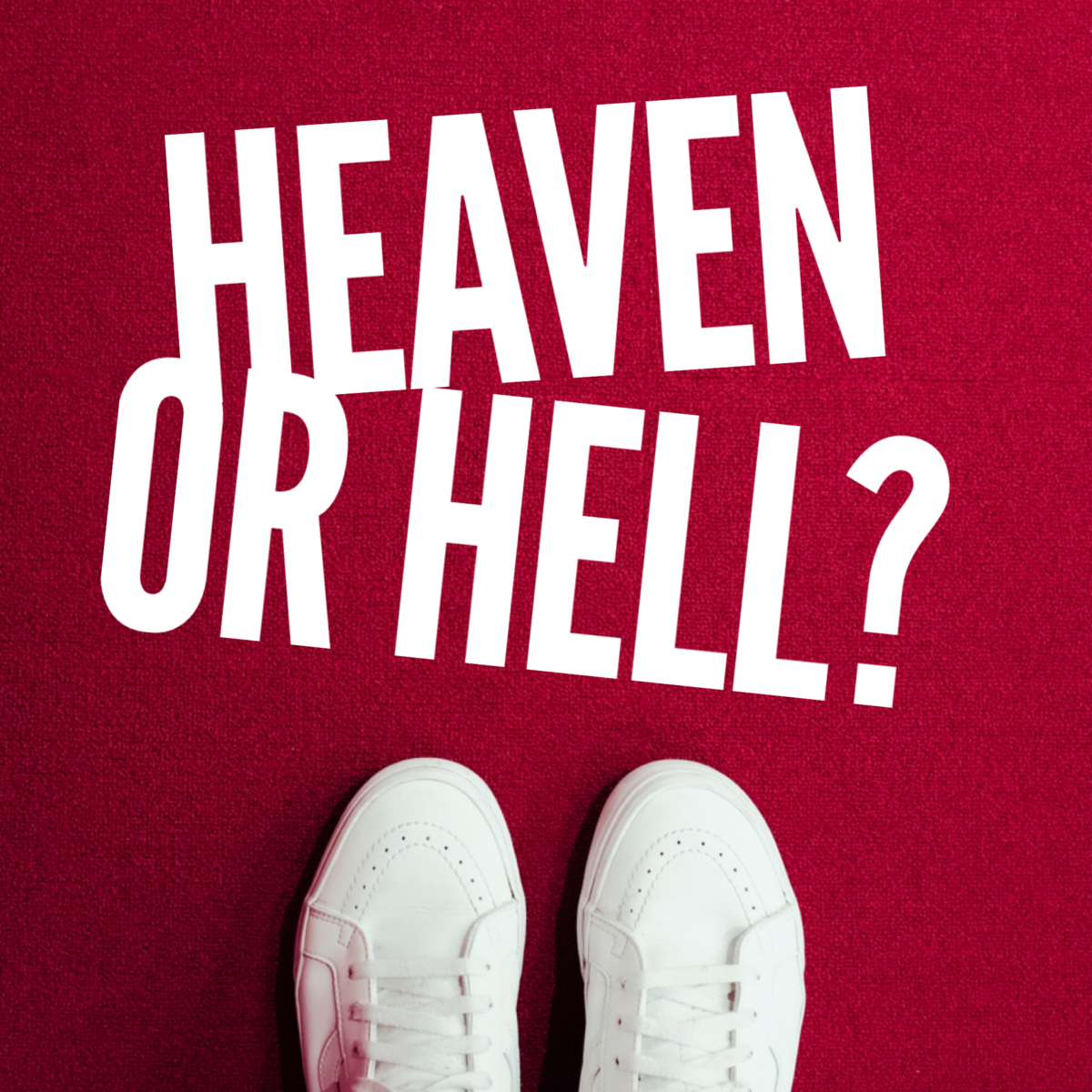 Heaven or Hell? Your Choice | Psychology Today
