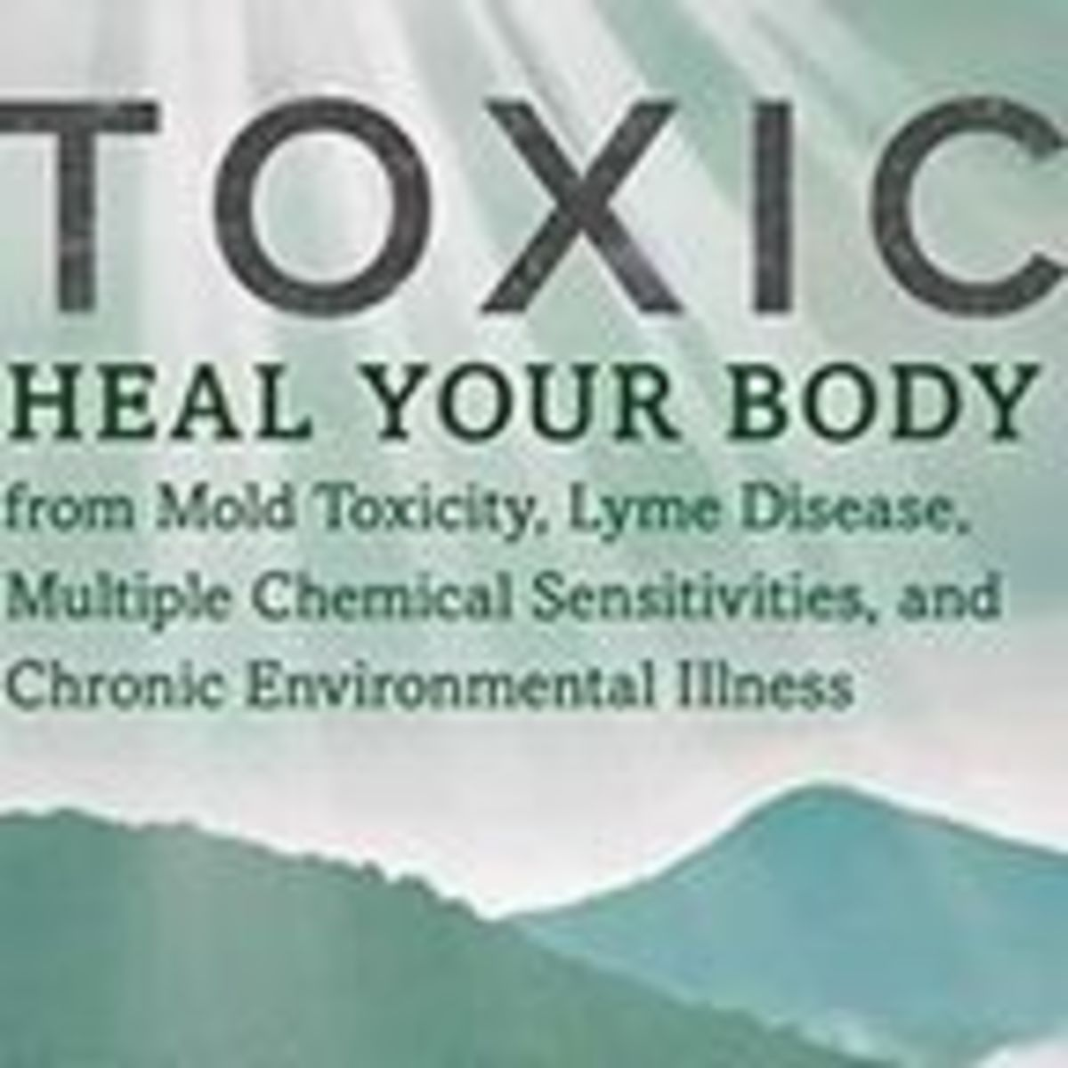 Psychiatric Symptoms, Mold and Environmental Toxicity