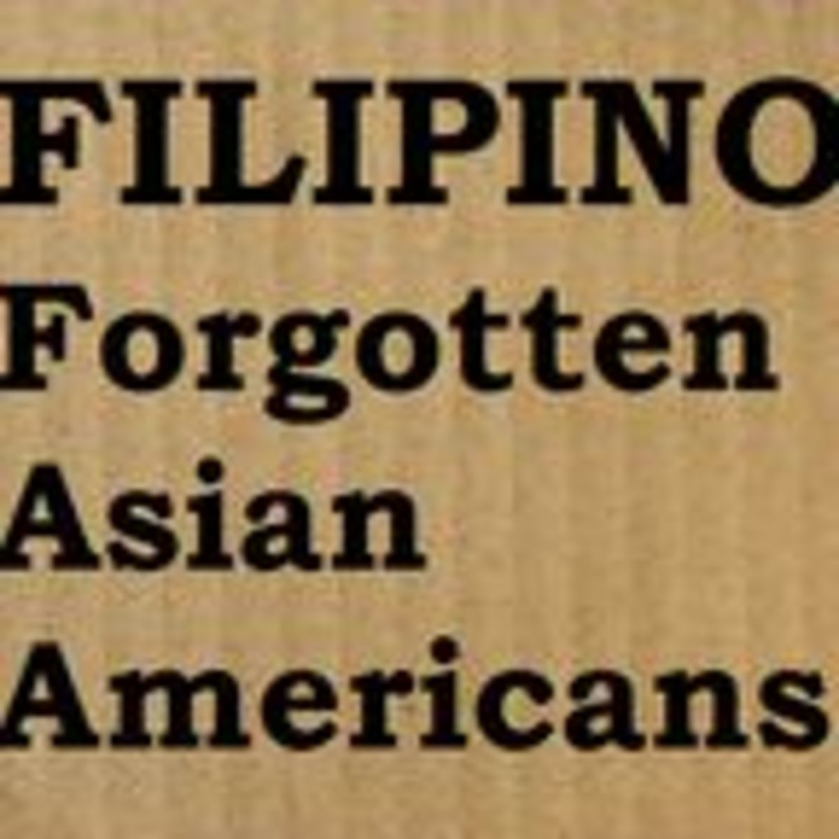 why are filipino americans still forgotten and invisible