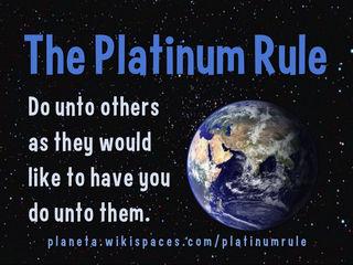 Ron Mader, The Platinum Rule/Flickr