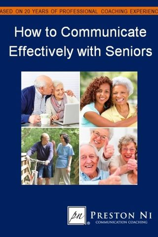 How to Communicate with Difficult Seniors and Older Adults