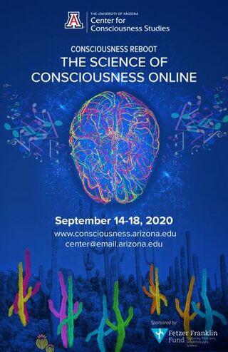 https://cdn.psychologytoday.com/sites/default/files/styles/article-inline-half-caption/public/field_blog_entry_images/2020-09/2020_consciousness_poster_v4_2.jpg?itok=dkUqFXXH