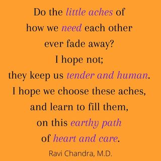 Words by Ravi Chandra, M.D.