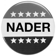 Nader campaign button