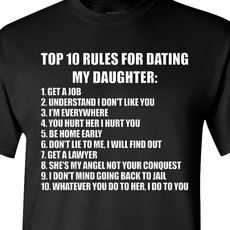 T shirt with rules of rdaughter dating