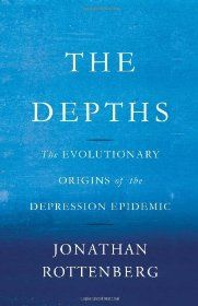 The Evolutionary Origins of the Depression Epidemic