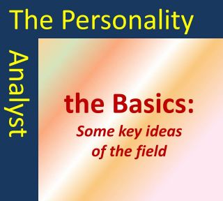 Some basic ideas from the field of personality psychology