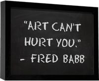 Art Can't Hurt You by Fred Babb