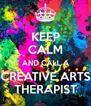 Keep Calm and Call a Creative Arts Therapist