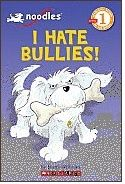 I Hate Bullies (book for young kids)