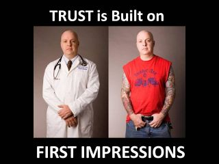 judging first impressions Making and judging first impressions is also, of course, a two-way street the judge.