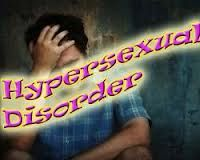 Define hypersexual disorder