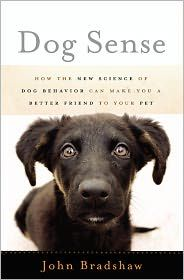 Dog Sense by John Bradshaw