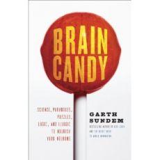Brain Candy by Garth Sundem
