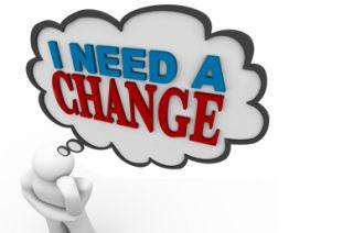 I need a change?
