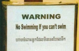 No swimming if you can't swim...