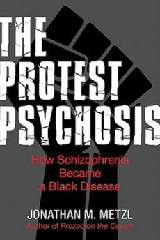Protest Psychosis