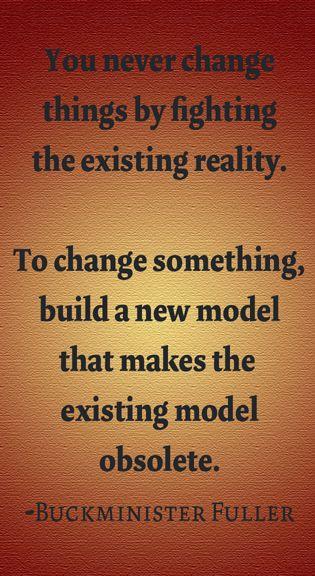 Buckmeister Fuller Quote