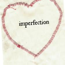 Imperfections Lead to Truer Love