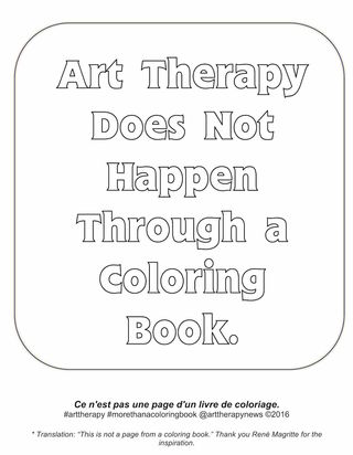 Art Therapy Does Not Happen Through an Adult Coloring Book ...