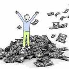 The Pursuit of Happiness--Or the Quest for Wealth