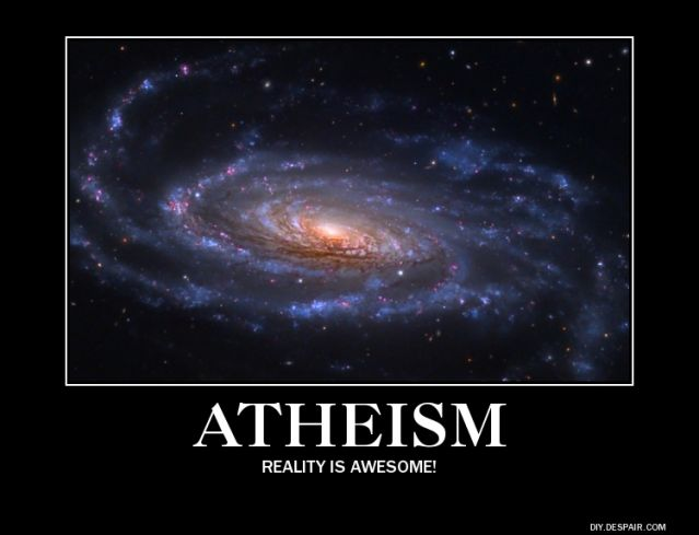 To atheists, reality itself is awesome