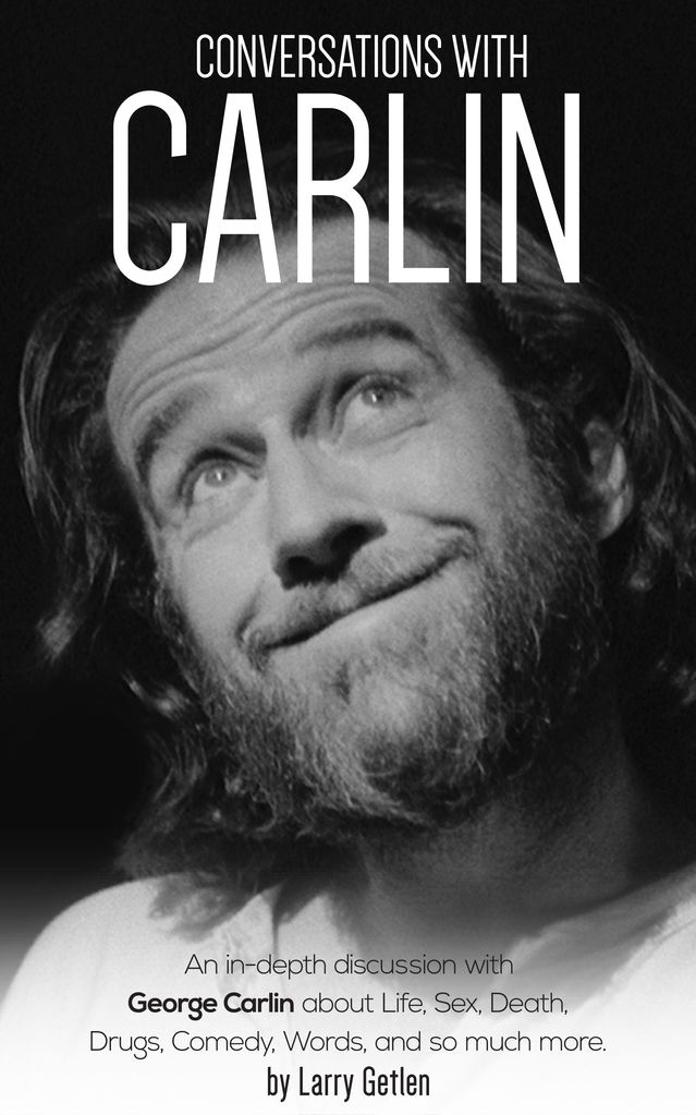 Comic Wit George Carlin Spills All Psychology Today