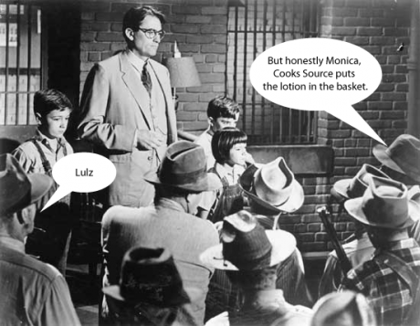 Atticus Finch confronts Cooks Source Mob