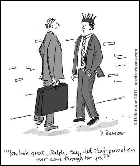 cartoon of business men, asking if one of them got a promotion