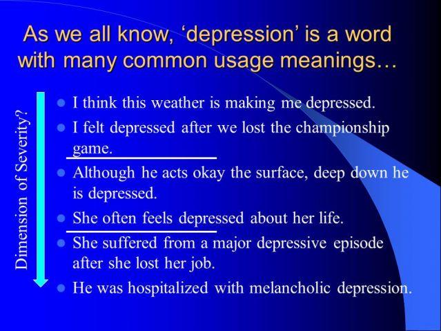 his depression is making me depressed