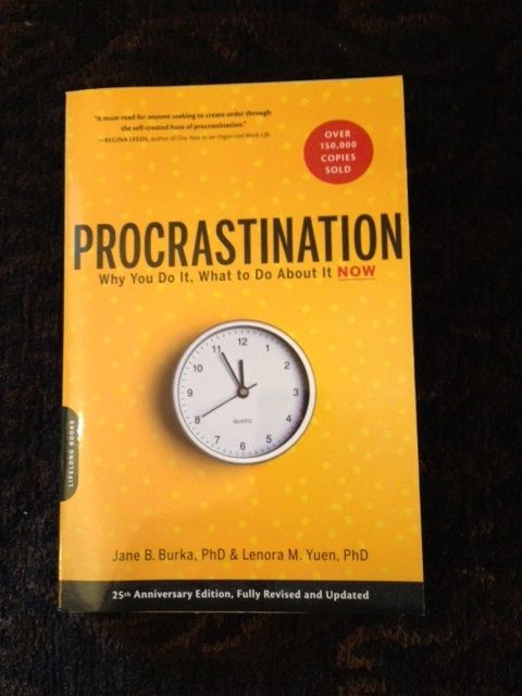 Procrastination Part I: Why You Do It