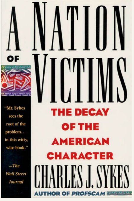 """""""A Nation of Victims"""" Revisited"""