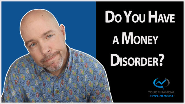 Do You Have A Money Disorder Psychology Today