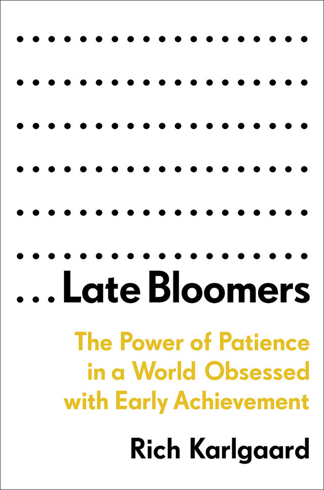 ...Late Bloomers