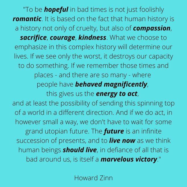 Words by Howard Zinn, image by Ravi Chandra