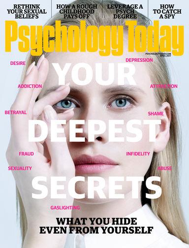 Psychology Today Magazine March 2017