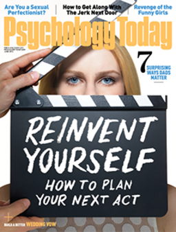 Reinvent Yourself | Psychology Today
