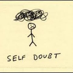 Are You Plagued With Self-Doubt?